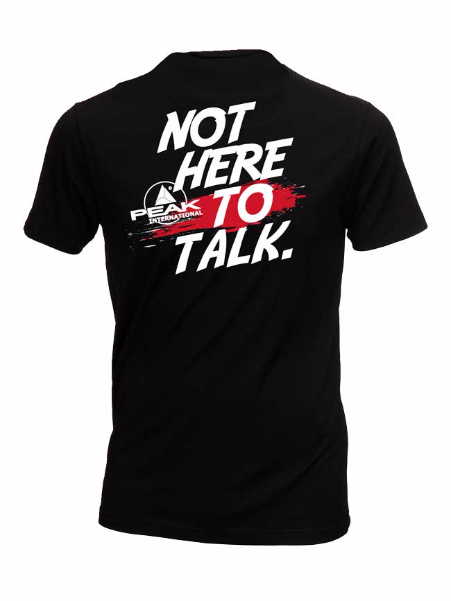 "T-Shirt ""NOT HERE TO TALK"""